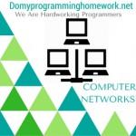 DO MY COMPUTER NETWORKS HOMEWORK