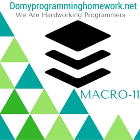 DO MY MACRO-11 HOMEWORK