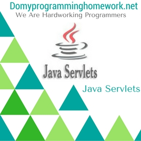 Do My Java Servlets Homework