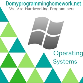 Do My Operating Systems Homework
