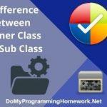 Inner Class & Sub Class Assignment Help